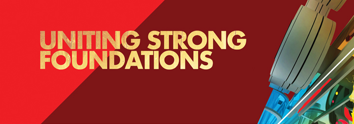 UNITING STRONG FOUNDATIONS