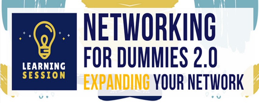 Networking for Dummies 2.0: Expanding Your Network