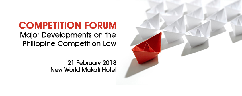 Competition Forum: Major Developments on the Philippine Competition Law
