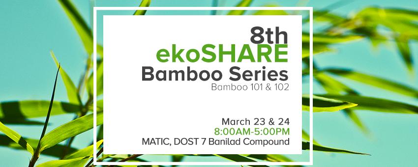 8th ekoSHARE Bamboo Workshop