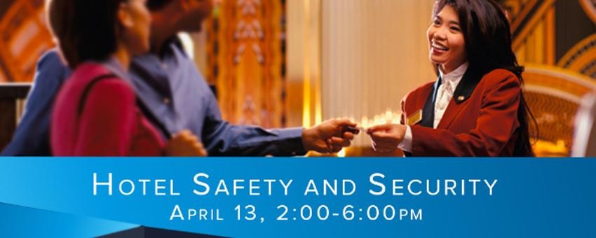Hotel Safety & Security Seminar: Hospitality Innovation Centre
