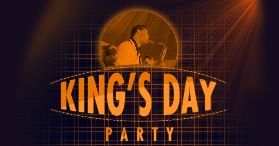 Kingsday 2018! A big Orange Party
