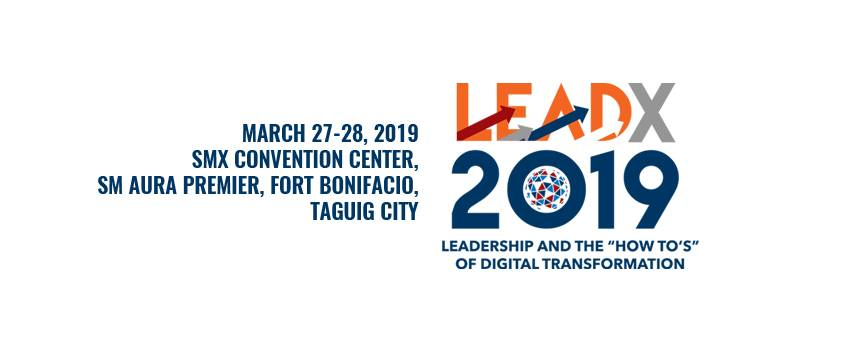 "LEADX 2019: Leadership and the ""HOW TO'S"" of Digital Transformation"