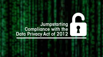 Jumpstarting Compliance with the Data Privacy Act of 2012