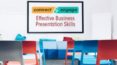 Connect & Engage: Effective Business Presentation Skills