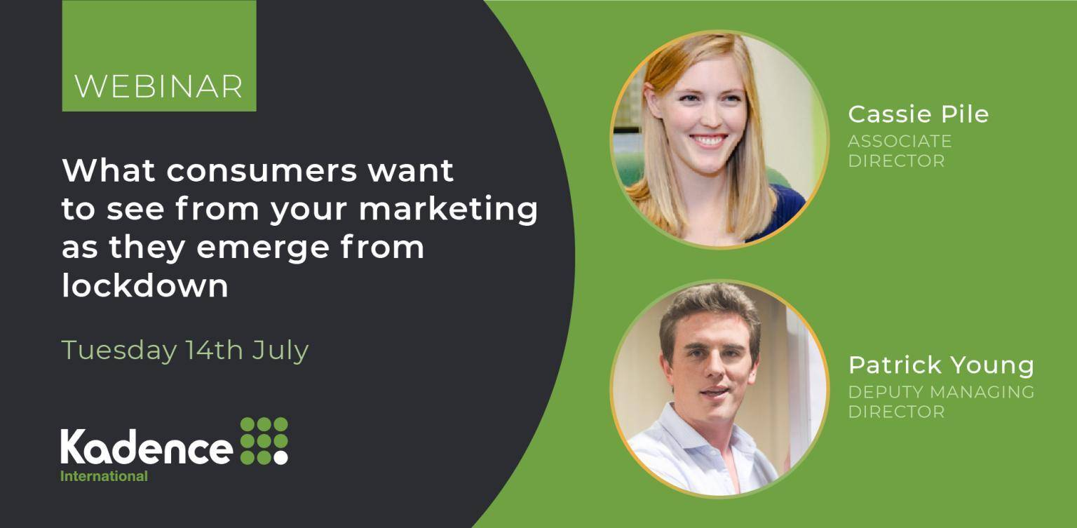What consumers want to see from your marketing as they emerge from lockdown - Asia session