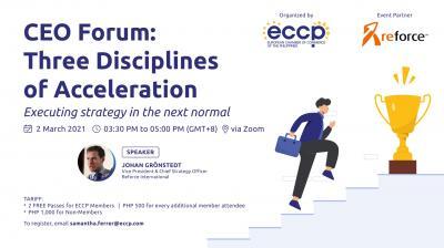 CEO Forum: Three Disciplines of Acceleration
