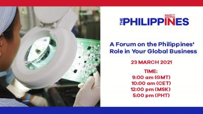 Make It Happen in the Philippines: A Forum on the Philippines' Role in your Global Business