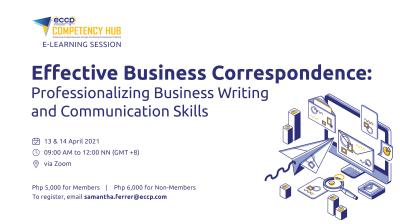Effective Business Correspondence: Professionalizing Business Writing and Communication Skills