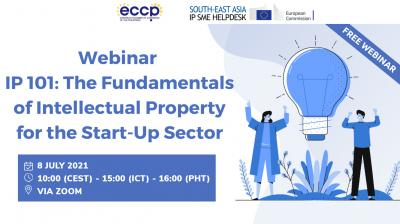 IP 101: The Fundamentals of Intellectual Property for the Start-Up Sector