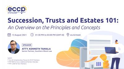 Succession, Trusts & Estates 101: An Overview on the Principles and Concepts